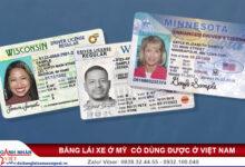 Bằng lái xe ở Mỹ có dùng được ở Việt Nam