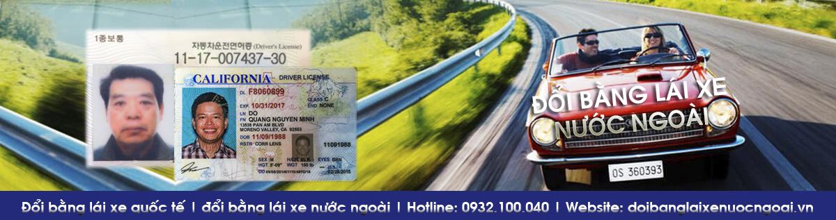Đổi bằng lái xe cho người nước ngoài – Đổi giấy phép lái xe nước ngoài