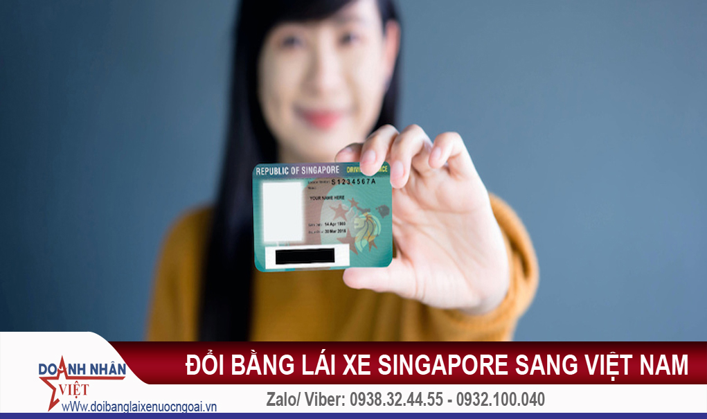 Đổi bằng lái xe Singapore sang Việt Nam