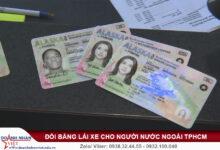 Đổi bằng lái xe cho người nưuóc ngoài TPHCM