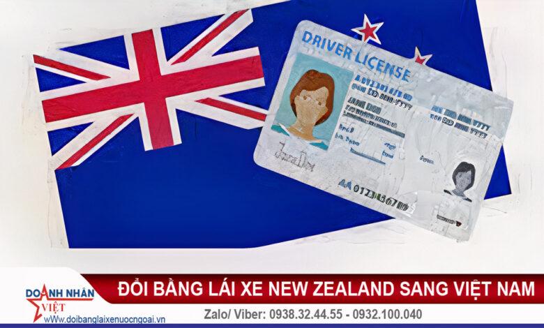 Đổi bằng lái xe New Zealand sang Việt Nam
