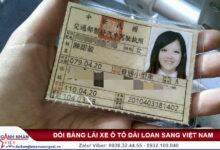 Đổi bằng lái xe ô tô Đài Loan sang Việt Nam