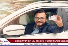 Thủ tục đổi bằng lái xe cho người nước ngoài